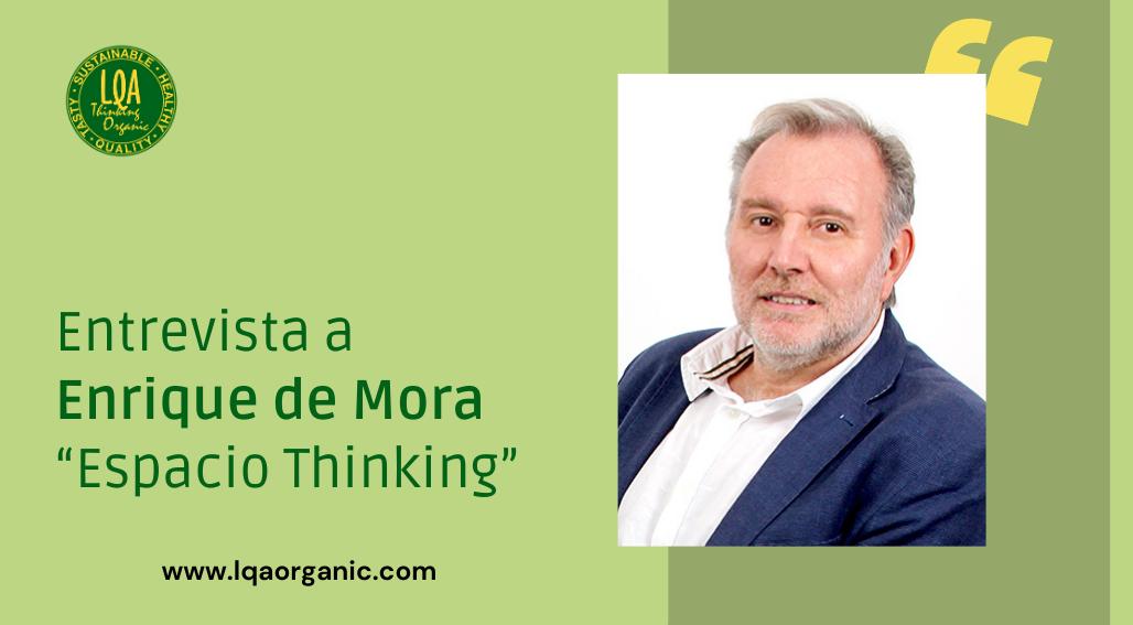 """Entrevista a Enrique de Mora """"Espacio Thinking"""""""