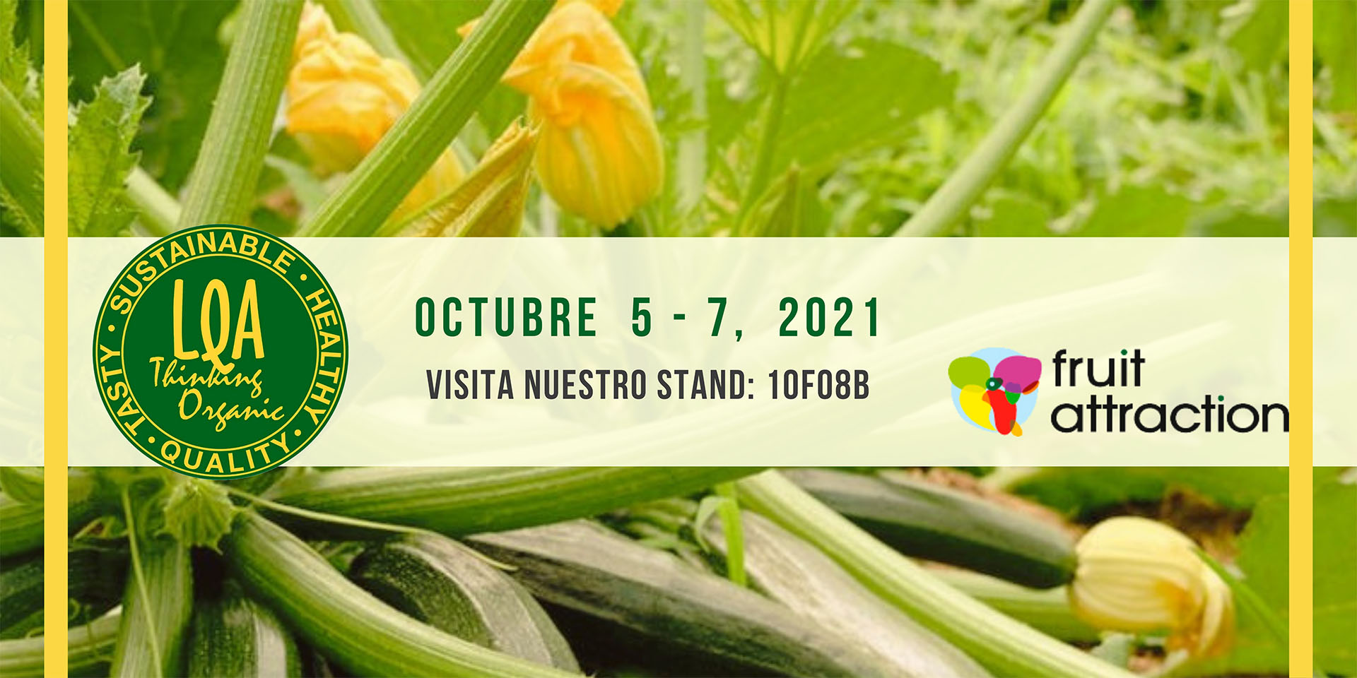 LQA Thinking Organic en Fruit Attraction 2021